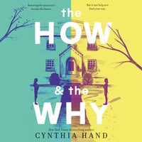 The How & the Why - Cynthia Hand