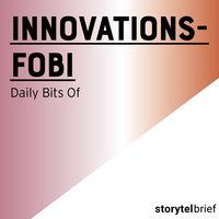 Innovationsfobi - Daily Bits Of