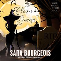 A Clean Sweep - Sara Bourgeois