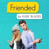 Friended - Kilby Blades