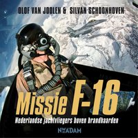 Missie F-16 - Olof van Joolen, Silvan Schoonhoven