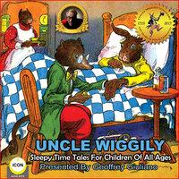 Uncle Wiggily: Sleepy Time Tales - Howard R. Garis