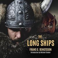 The Long Ships - Frans G. Bengtsson