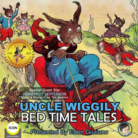 Uncle Wiggily: Bed Time Tales - Howard R. Garis