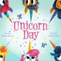 Unicorn Day - Diana Murray