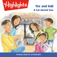 Tex and Indi: A Cat Named Cow - Highlights for Children