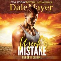 Merk's Mistake - Dale Mayer