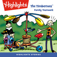 The Timbertoes: Family Teamwork - Marileta Robinson, Rich Wallace