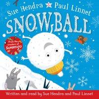 Snowball - Sue Hendra, Paul Linnet