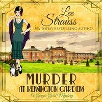 Murder at Kensington Gardens - Lee Strauss