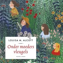 Little Women - Onder moeders vleugels - Louisa May Alcott