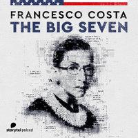 Ruth Bader Ginsburg - The Big Seven - Francesco Costa
