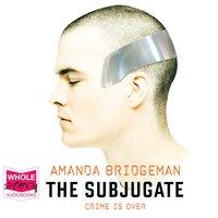 The Subjugate - Amanda Bridgeman