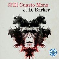 El Cuarto Mono - J.D. Barker