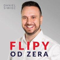 Flipy od zera - Daniel Siwiec