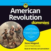 American Revolution for Dummies - Steve Wiegand