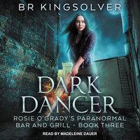 Dark Dancer - BR Kingsolver