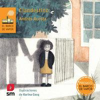 Clandestino - José Andrés Acosta Cuevas