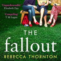 The Fallout - Rebecca Thornton
