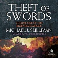 Theft of Swords - Michael J. Sullivan