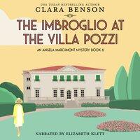 The Imbroglio at the Villa Pozzi - Clara Benson