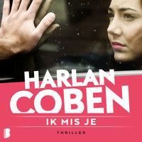 Ik mis je - Harlan Coben