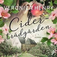 Ciderträdgården - Veronica Henry