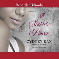 A Sister's Power - Cydney Rax