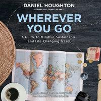 Wherever You Go - Daniel Houghton
