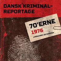 Dansk Kriminalreportage 1976 - Diverse