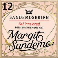 Fabians brud - Margit Sandemo