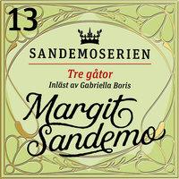 Tre gåtor - Margit Sandemo