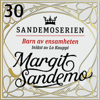 Barn av ensamheten - Margit Sandemo