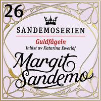 Guldfågeln - Margit Sandemo