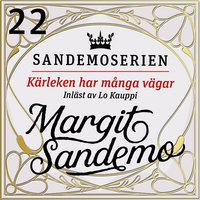 Kärleken har många vägar - Margit Sandemo