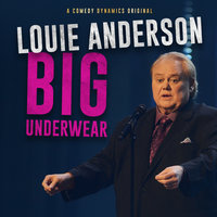 Big Underwear - Louie Anderson