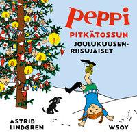 Peppi Pitkätossun joulukuusenriisujaiset - Astrid Lindgren