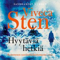 Hyytäviä hetkiä - Viveca Sten