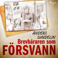 Brevbäraren som försvann - Anders Sundelin