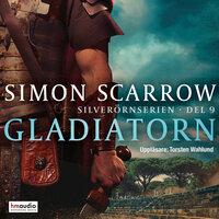 Gladiatorn - Simon Scarrow