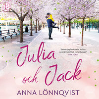 Julia och Jack - Anna Lönnqvist