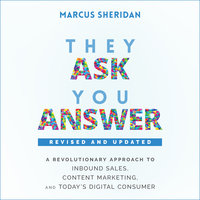 They Ask, You Answer - Marcus Sheridan