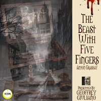 The Beast With Five Fingers - Anton Grashay