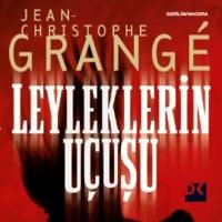 Leyleklerin Uçuşu - Jean-Christophe Grangé