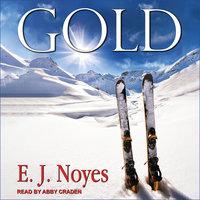 Gold - E.J. Noyes