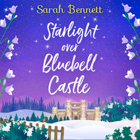 Starlight Over Bluebell Castle - Sarah Bennett