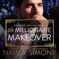 The Millionaire Makeover - Naima Simone