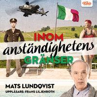 Inom anständighetens gränser - Mats Lundqvist