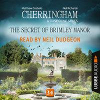 The Secret of Brimley Manor, Cherringham – A Cosy Crime Series: Mystery Shorts 34 - Matthew Costello, Neil Richards