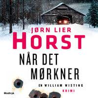 Når det mørkner - Jørn Lier Horst